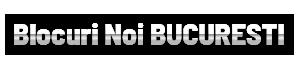 Blocuri noi Bucuresti